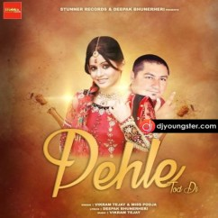 Pehle Tod Di song download by Miss Pooja