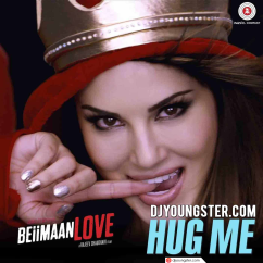 Hug Me song download by Kanika Kapoor