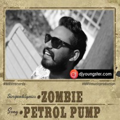 Petrol Pump song download by Zombie
