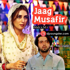Jaag Musafir song download by Fareed Ayaz