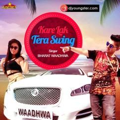 Kare Lak Tera Swing song download by Bharat Wadhwa