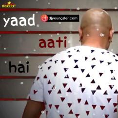 Yaad Aati Hai song download by Baba Sehgal