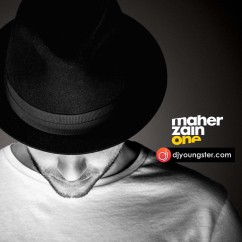 *One - (Maher Zain) song download by