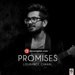 Promises song download by Lourance Chahal