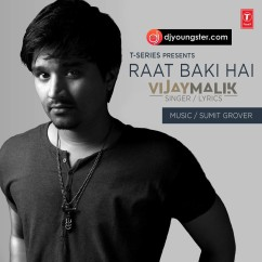 Raat Baki Hai song download by Vijay Malik