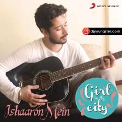 Ishaaron Mein song download by Karan Malhotra