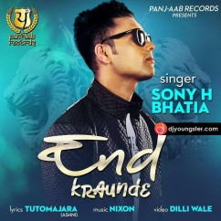 End Kraunde song download by Sony H Bhatia