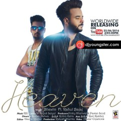 Heaven song download by Bhawin