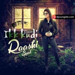 Ikk Kudi-Raashi Sood(Cover) mp3