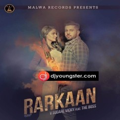 Rarkaan song download by V Sqaure Vicky