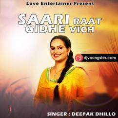 Sari Raat Gidhe Vich song download by Deepak Dhillon