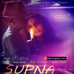 Supna song download by Preet Sohal