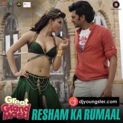 Resham Ka Rumaal-Kanika Kapoor(Grand Masti) mp3