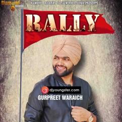 Rally  song download by Gurpreet Waraich