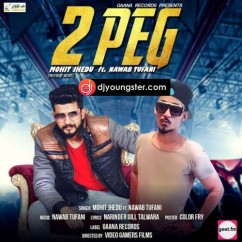 2 Peg song download by Mohit Jhedu