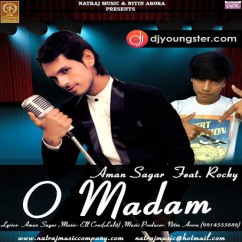 O Madam song download by Amar Sagar