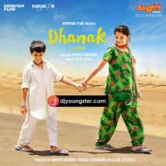 Dhanak song download by Monali Thakur