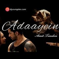 ADAYEIN - Adaayein-Amit Tandon Download Mp3 | Djyoungster