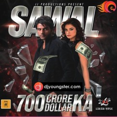 *Sawal 700 Crore Ka - (Movie Songs) song download by