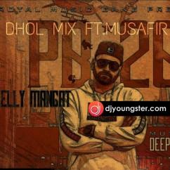 Affair-Elly Mangat(Dhol Remiix) mp3