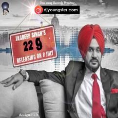 22 g song download by Jagdeep Singh