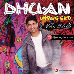 Dhuan Unplugged song download by Vikas Bhalla