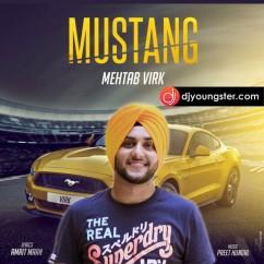 Mustang-Mehtab Virk(Pagg) mp3