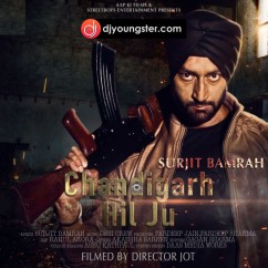Chandigarh Hil Ju song download by Surjit Bumrah