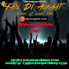 Fan Di Aukat  song download by Rohan