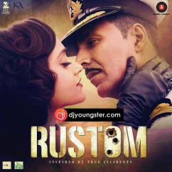 *Rustom - (Movie Songs) song download by