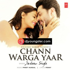 Chan Warga yaar song download by Jashan Singh