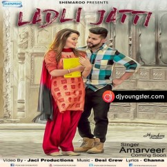 Ladli Jatti song download by Amarveer