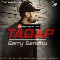 Tadap song download by Garry Sandhu