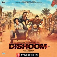 *Dishoom - (Movie Songs) song download by