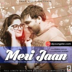 Meri Jaan song download by Pankaj Ahuja
