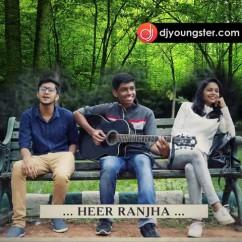 Heer Ranjha song download by Darshan Mehta