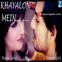 Khayalon Mein song download by Anuja Sahai