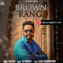 Brown Rang-Balraj mp3