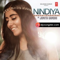Nindiya(Cover) song download by Jonita Gandhi