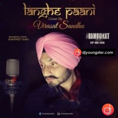 Langhe Paani(Cover) song download by Virasat Sandhu