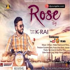 Rose song download by K Rai