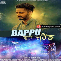 Bapu Da Brand song download by Aman Jhajj