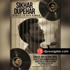 Sikhar Dupehar-Gur Sidhu mp3