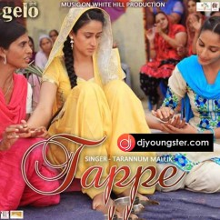 Tappe song download by Tarannum Mallik