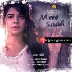 Mere Saah song download by Heer