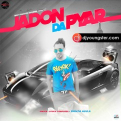 Jadon Da Pyar song download by Bhinda Aujla