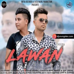Lawan song download by Yanki Ludhiana