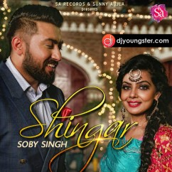 Shingar song download by Soby Singh