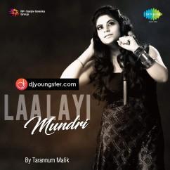 La Layi Mundri song download by Tarannum Malik