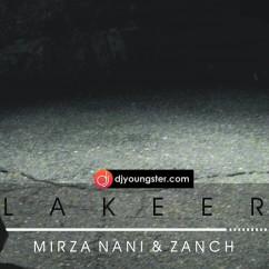 Lakeer song download by Mirza Nani